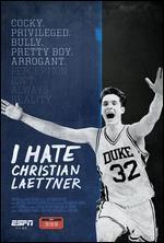 Espn Films 30 for 30: I Hate Christian Laettner
