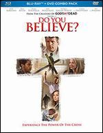 Do You Believe? [Blu-Ray]