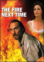 The Fire Next Time With Bonus Dvd: on the Beach