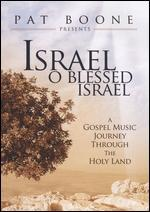 Pat Boone: Israel, O Blessed Israel