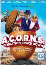 Acorns: Operation Crack Down
