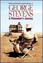 George Stevens a Filmmaker's Journey