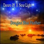 Dawn of a New Light (Cd)