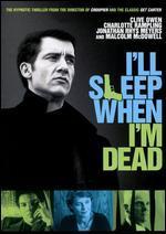 I'Ll Sleep When I'M Dead [Vhs]