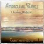 Ambrosial Waves: Healing Waters