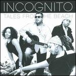 Incognito-Tales From the Beach (Ger)