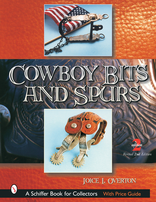 Cowboy Bits and Spurs - Overton, Joice I
