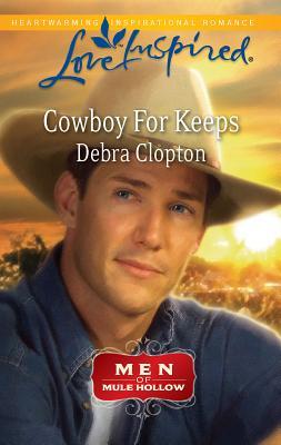 Cowboy for Keeps - Clopton, Debra