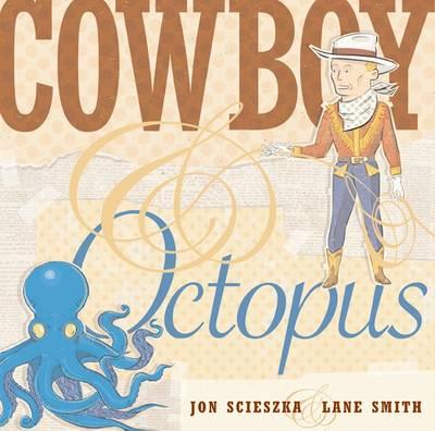 Cowboy & Octopus - Scieszka, Jon