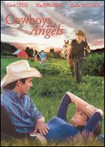 Cowboys and Angels - Gregory C. Haynes