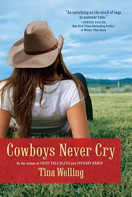 Cowboys Never Cry - Welling, Tina