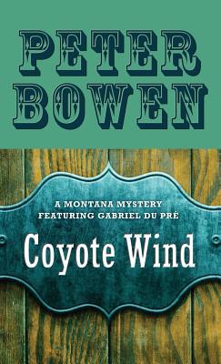 Coyote Wind - Bowen, Peter