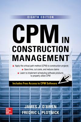 CPM in Construction Management, Eighth Edition - O'Brien, James J, and Plotnick, Fredric L