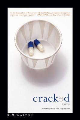 Cracked - Walton, K M