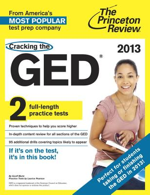 Cracking the GED - Martz, Geoff, and Pearson, Laurice (Contributions by)