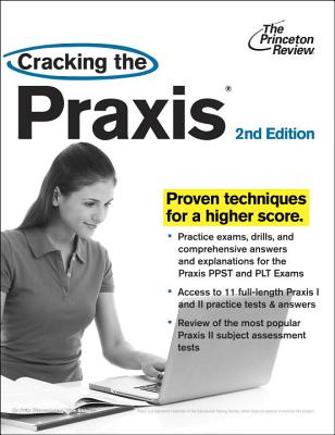Cracking The Praxis, 2Nd Edition - Princeton Review