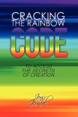 Cracking the Rainbow Code - Jerndal, Jens