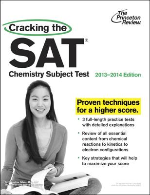 Cracking the SAT Chemistry Subject Test - Silver, Theodore, M.D.