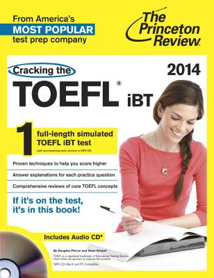 Cracking the TOEFL iBT - Pierce, Douglas, and Kinsell, Sean