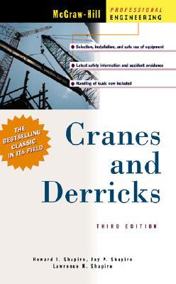 Cranes and Derricks - Shapiro, Howard I, and Shapiro, Jay P, and Shapiro, Lawrence K