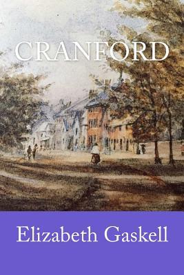 Cranford - Gaskell, Elizabeth Cleghorn