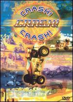Crash! Crash! Crash!