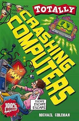 Crashing Computers - Coleman, Michael