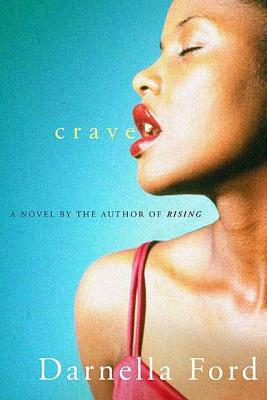 Crave - Ford, Darnella