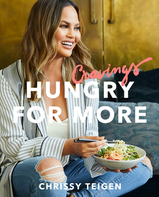 Cravings: Hungry for More - Teigen, Chrissy, and Sussman, Adeena