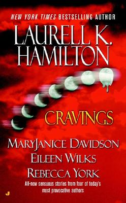 Cravings - Hamilton, Laurell K, and York, Rebecca, and Davidson, MaryJanice