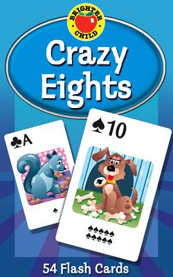 Crazy Eights Game Cards (Brighter Child Flash Cards) - School Specialty Publishing