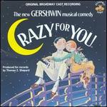 Crazy for You [Original Broadway Cast]