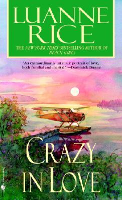 Crazy in Love - Rice, Luanne