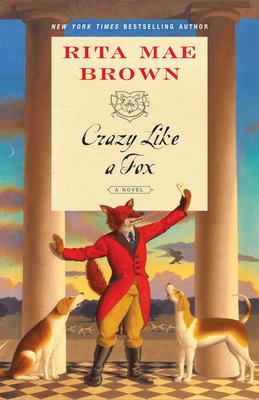 Crazy Like a Fox - Brown, Rita Mae