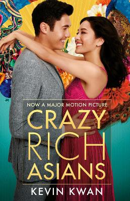 Crazy Rich Asians: (Film Tie-in) - Kwan, Kevin