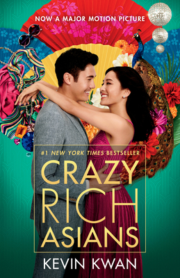 Crazy Rich Asians (Movie Tie-In Edition) - Kwan, Kevin