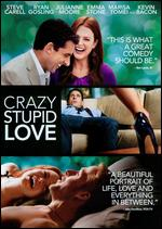 Crazy Stupid Love - Glenn Ficarra; John Requa