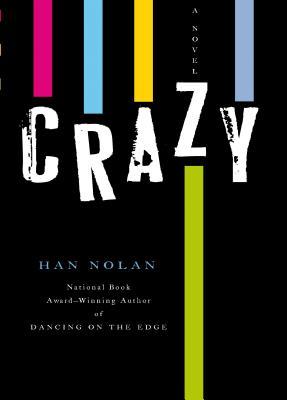 Crazy - Nolan, Han