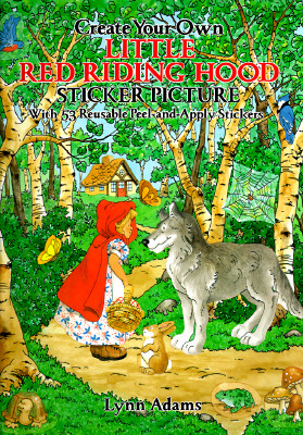 Create Your Own Little Red Riding Hood Sticker Picture: Peel-And Apply - Adams, Lynn