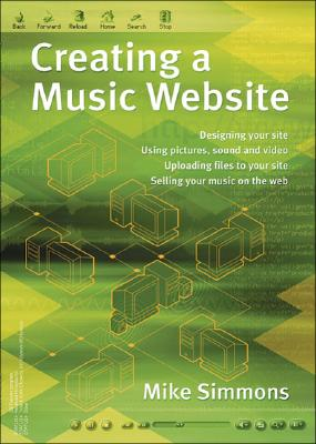 Creating a Music Website - Simmons, Mike