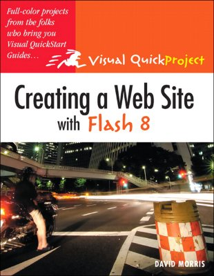 Creating a Web Site with Flash 8 - Morris, David