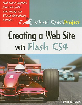 Creating a Web Site with Flash CS4 - Morris, David