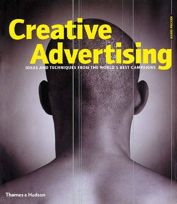 Creative Advertising: Ideas and Techniques from the World's Best Campaigns - Pricken, Mario