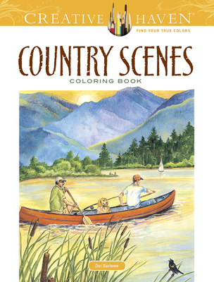 Creative Haven Country Scenes Coloring Book - Barlowe, Dot