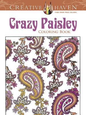 Creative Haven Crazy Paisley Coloring Book - Baker, Kelly A