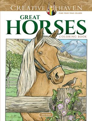 Creative Haven Great Horses Coloring Book - Green, John