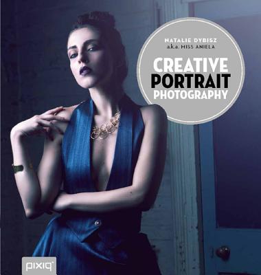 Creative Portrait Photography - Dybisz, Natalie