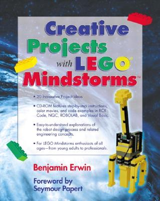 Creative Projects with Lego Mindstorms - Erwin, Benjamin