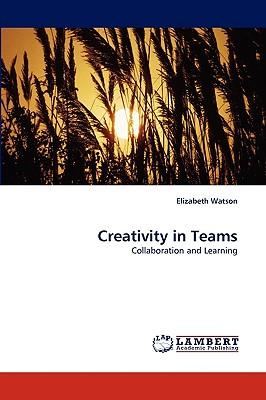 Creativity in Teams - Watson, Elizabeth