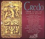 Credo: 1000 Years of Sacred Music - Angelika Novak (mezzo-soprano); Bas Ramselarr (bass); Catherine Bott (soprano); Daniela Nedialkova (soprano);...